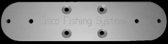 Cisco cross plates cisco fishing systems double rod for Cisco fishing systems